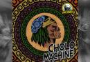 CHOLO MACHINE, lanza su primer Disco